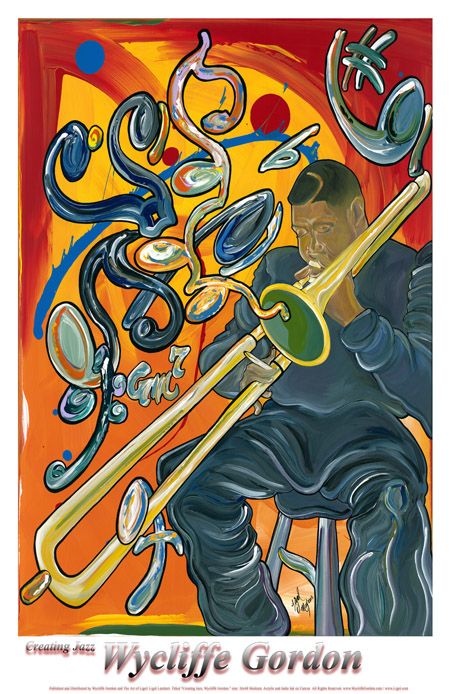 Wycliffe Gordon Creating Jazz poster artwork